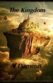 The Kingdom of Dameon by Coco_BandGeek
