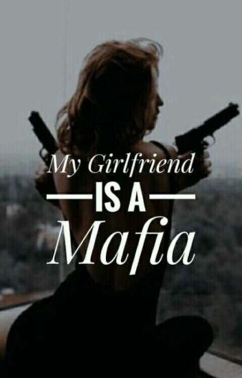 My Girlfriend is a Mafia?