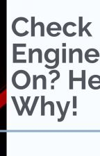 Check Engine Light On? Here's Why! by AGcustoms
