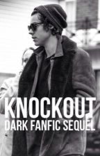 KNOCKOUT (sequel to Dark) by MicaelaRibeiro