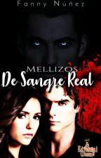 MELLIZOS DE SANGRE REAL by FannyNuez3