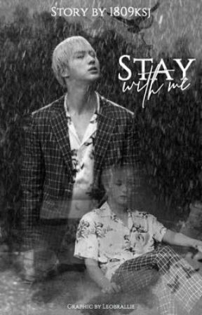 stay with me  by 1809ksj