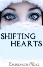Shifting Hearts by EmmeRose72