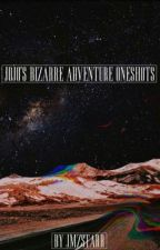 JoJo's Bizarre Adventure Oneshots by JMZSTARR