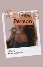 Wrong person  by luxfarrah
