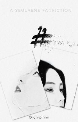 Đọc truyện |SeulRene| - # (end.)
