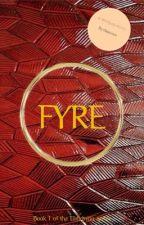 Fyre by thisisean