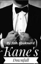 Kane's Downfall  by Akanshi_v_kumar