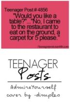 Teenage Posts by AdmireYourself