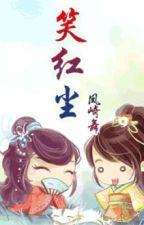[BH] [Đồng Nhân Tiếu Ngạo] Tiếu Hồng Trần <GL+XK+HE> by zansumi