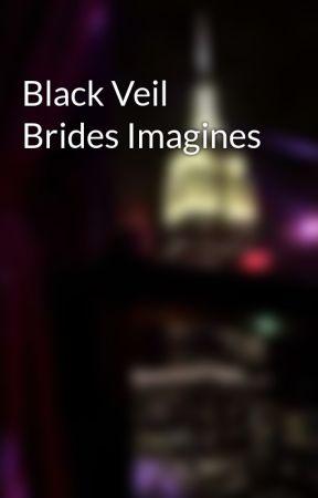 Black Veil Brides Imagines by BVBarmy4life19