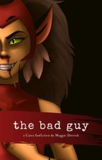 The Bad Guy by star-powered