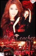 My Teacher Is A Secret Agent*HIATUS* by nicejan9single
