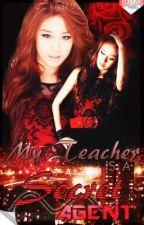 My Teacher Is A Secret Agent*HIATUS* by nicejan9single