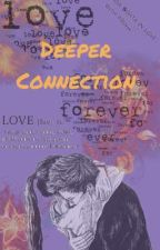 Deeper Connection  by kezzy03