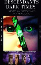 Descendants: 2° Temporada  by Jessmaia2019