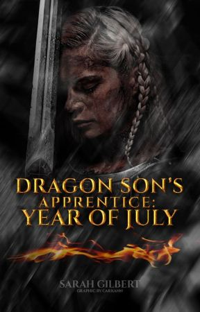Dragon Son's Apprentice Book Two: Year of July by GooseAndMaverick