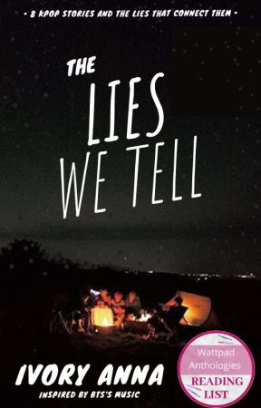 The Lies We Tell by IvoryAnna