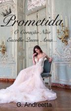 Prometida by Andreetta_