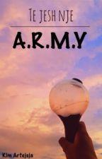 Ç'do të thotë të jesh A.R.M.Y?  by seokjinie_jungkook