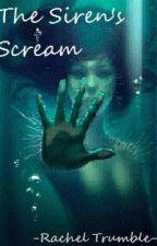 The Siren's Scream by rahchell07