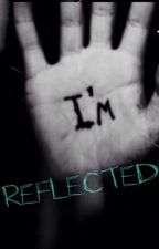 I'm Reflected. BxB love story by Leximus