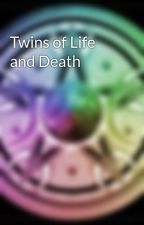 Twins of Life and Death by VoltronKlance09