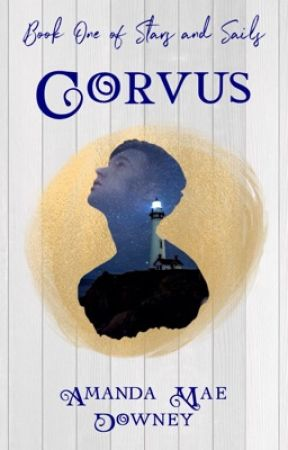 Corvus (Stars and Sails, Book 1) by amandamaedowney