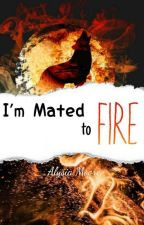 I'm Mated to Fire (Book 2 of the Elements) by lisimoore1807