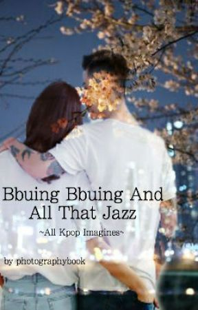 Bbuing Bbuing And All That Jazz by photographybook