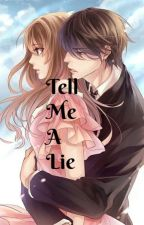 Tell Me A Lie ( TBB Series #8 ) by TheLostMemoryOfLove