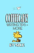 COFFEECAKE! (writing tips + more) by NickOlBacc