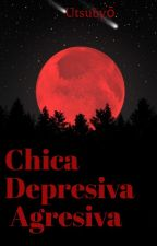 Chica Depresiva Agresiva by Chic4_Depr3siva