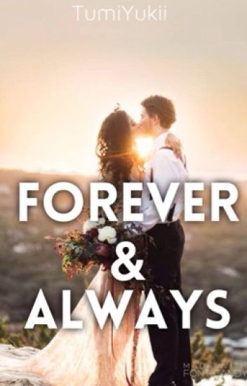 Forever & Always (the Meeting sequel)  || #wattys2017