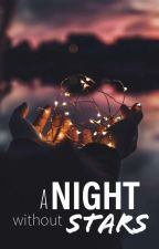 A Night Without Stars by Emssiana
