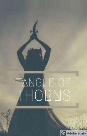 Tangle of Thorns by gabigailuh95