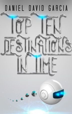Top Ten Destinations in Time by ddgbooks