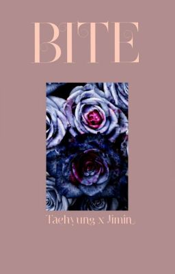 Đọc truyện VMIN | BITE (√)