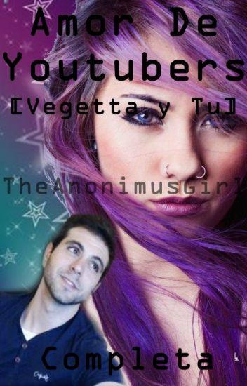 Amor de Youtubers [Vegetta777 y tu] Completa
