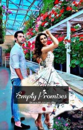 Empty Promises by beautifulangeloflife