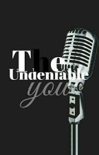 The Undeniable You by califormula_xo