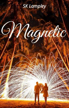 Magnetic by SKLampley