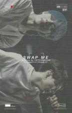 Swap Me!  by 1STCORNDOG