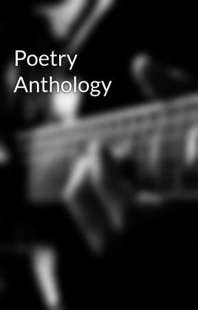 Poetry Anthology  by -supersonicrose-