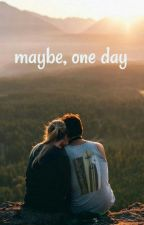 Maybe, one day by ivanalucichh