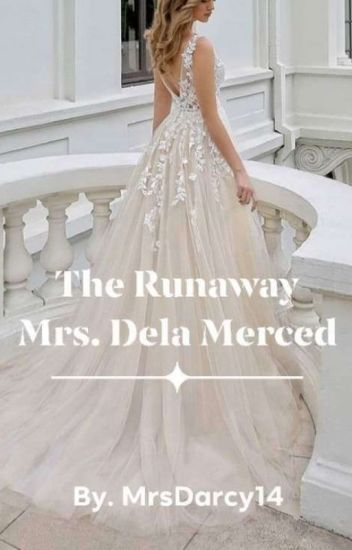 The Runaway Mrs. Dela Merced