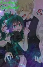 Kacchan's Girlfriend (DISCONTINUED) by Septiplyierfangirl