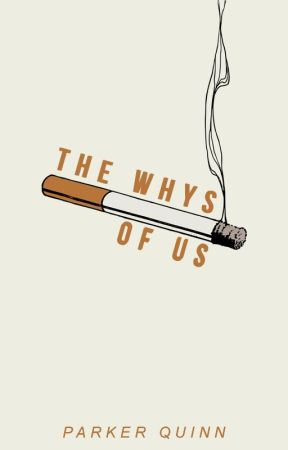 The Whys of Us by arrowheads