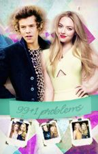 99+1 problems || Harry Styles Fanfiction by oooCHARLOTTEooo