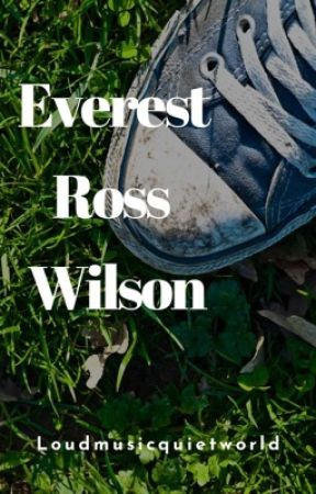 Everest Ross Wilson  by Loudmusicquietworld